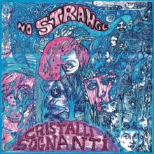 """copertina LP NO STRANGE """"Cristalli sognanti"""""""